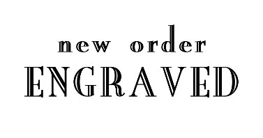 new-order-engraved
